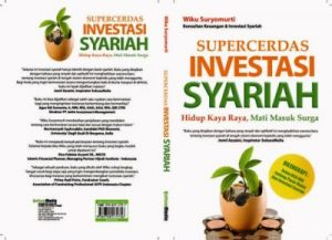 Wiku Suryomurti- Super Cerdas Investasi Syariah