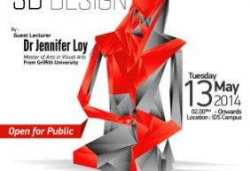 "Seminar & Public Lecture ""3D Design"" Bersama Dr Jennifer Loy"