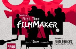 "Open House IDS : Seminar & Info Session Day ""FIRST TIME FILMMAKER"""