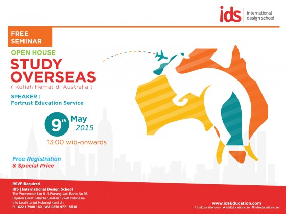 "Open House IDS: Seminar & Info Session Day ""STUDY OVERSEAS"""