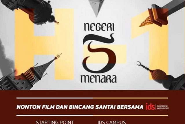 "IDS NOBAR: Film ""NEGERI 5 MENARA"""